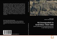 Copertina di NS-Zwangsarbeit in Groß-Wien 1939-1945
