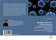 Bookcover of Multiple Sclerosis - A Viral Disease?