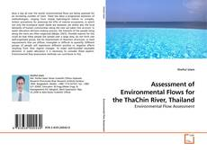 Bookcover of Assessment of Environmental Flows for the ThaChin River, Thailand