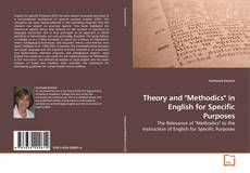 "Bookcover of Theory and ""Methodics"" in English for Specific Purposes"