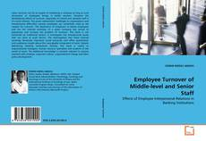 Bookcover of Employee Turnover of Middle-level and Senior Staff