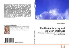 Couverture de The Electric Industry and the Clean Water Act