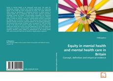Buchcover von Equity in mental health and mental health care in Britain