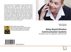 Bookcover of Relay Based Wireless Communication Systems