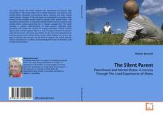 Bookcover of The Silent Parent