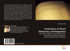 Portada del libro de Institutions of Direct Democracy and Happiness