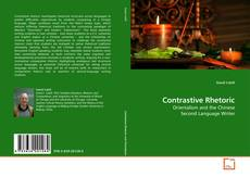 Bookcover of Contrastive Rhetoric