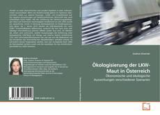 Buchcover von Ökologisierung der LKW-Maut in Österreich