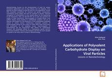 Bookcover of Applications of Polyvalent Carbohydrate Display on Viral Particles