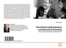 Borítókép a  Dienstleistungskompetenz und Behavioral Branding - hoz