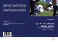 Couverture de Sportjournalismus im Wandel der Zeit