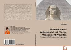 Bookcover of Unternehmenskulturwandel bei Change Management Projekten
