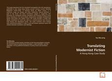 Bookcover of Translating Modernist Fiction