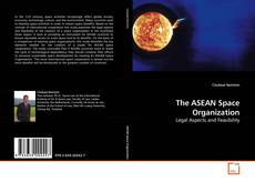 Bookcover of The ASEAN Space Organization