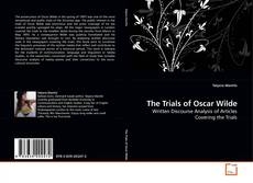 Bookcover of The Trials of Oscar Wilde