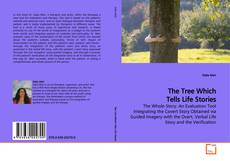 Bookcover of The Tree Which Tells Life Stories
