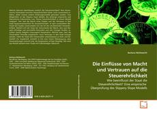 Bookcover of Die Einflüsse von Macht und Vertrauen auf die Steuerehrlichkeit