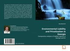 Buchcover von Environmental Liability and Privatization in Georgia
