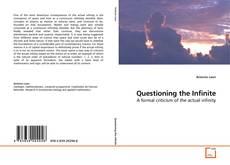 Bookcover of Questioning the Infinite