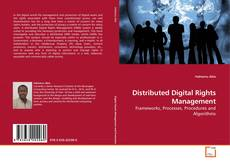Bookcover of Distributed Digital Rights Management