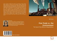 Bookcover of Free Trade vs. the Environment