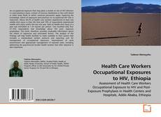 Copertina di Health Care Workers Occupational Exposures to HIV, Ethiopia