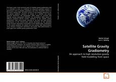 Couverture de Satellite Gravity Gradiometry