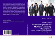 Anreiz- und Motivationssysteme von Multilevel-Marketing-Unternehmen的封面