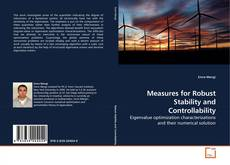 Bookcover of Measures for Robust Stability and Controllability