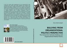 BULLYING FROM ORGANIZATIONAL POLITICS PERSPECTIVE kitap kapağı