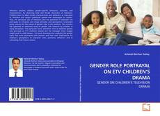 Portada del libro de GENDER ROLE PORTRAYAL ON ETV CHILDREN'S DRAMA