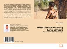 Portada del libro de Access to Education among Hunter Gatherers