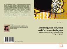 Bookcover of Crosslinguistic Influence and Classroom Pedagogy