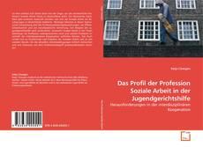 Borítókép a  Das Profil der Profession Soziale Arbeit in der Jugendgerichtshilfe - hoz
