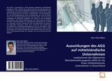 Couverture de Auswirkungen des AGG auf mittelständische Unternehmen