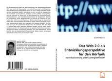 Borítókép a  Das Web 2.0 als Entwicklungsperspektive für den Hörfunk - hoz