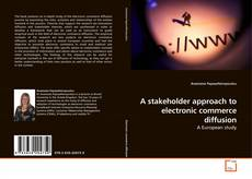 Capa do livro de A stakeholder approach to electronic commerce diffusion