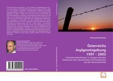 Bookcover of Österreichs Asylgesetzgebung 1991 - 2003