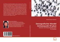 Bookcover of Demografischer Wandel (Schwerpunkt 55 plus)