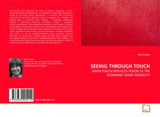 Couverture de SEEING THROUGH TOUCH