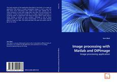 Capa do livro de Image processing with Matlab and DIPImage