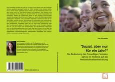 """Bookcover of """"Sozial, aber nur für ein Jahr?"""""""