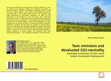 Bookcover of Toxic emissions and devaluated CO2-neutrality