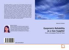 Capa do livro de Gazprom's Reliability as a Gas Supplier