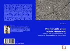 Bookcover of Projeto Costa Oeste Impact Assessment