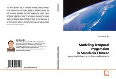 Copertina di Modeling Temporal Progression in Mandarin Chinese