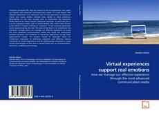 Bookcover of Virtual experiences support real emotions