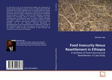 Bookcover of Food Insecurity Nexus Resettlement in Ethiopia