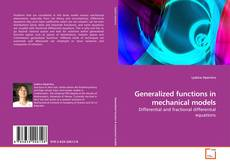 Copertina di Generalized functions in mechanical models