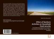 Bookcover of Effect of Nonfarm Activities on Household Food security
